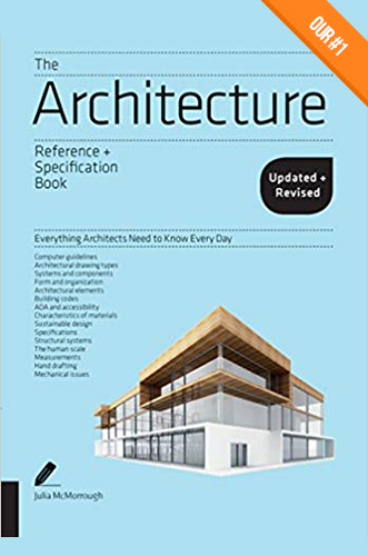 The Architecture Reference + Specification Book by Julia McMorrough for Architecture Students.