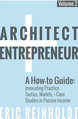 Architect Entrepreneur blue by Eric Reinholdt for Architecture Students