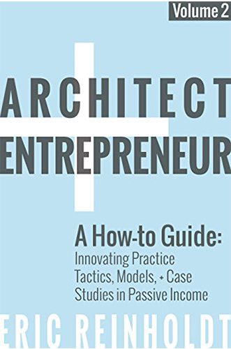 Architect Entrepreneur blue by Eric Reinholdt for Architecture Students