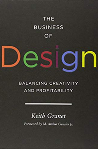 The business of design by keith granet for Architecture Students