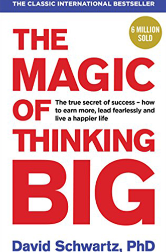The Magic of Thinking Big by David Schwartz for Architecture Students