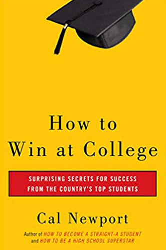 how to win at college by cal newport for Architecture Students. Library of all the books we found helped us achieve and succeed - books for beginners and high school students