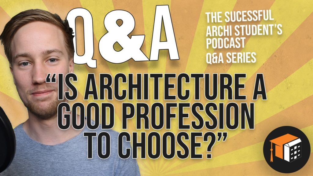 is architecture a good profession to choose