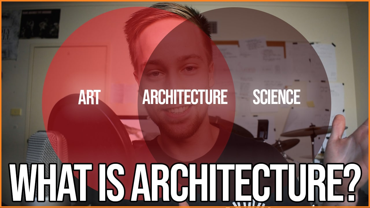 What Actually is Architecture? Everything You Need to Know to Begin Studying it