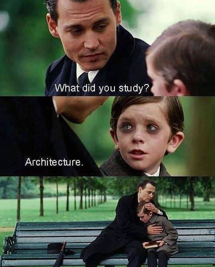 10 The best architecture memes for students in university or college