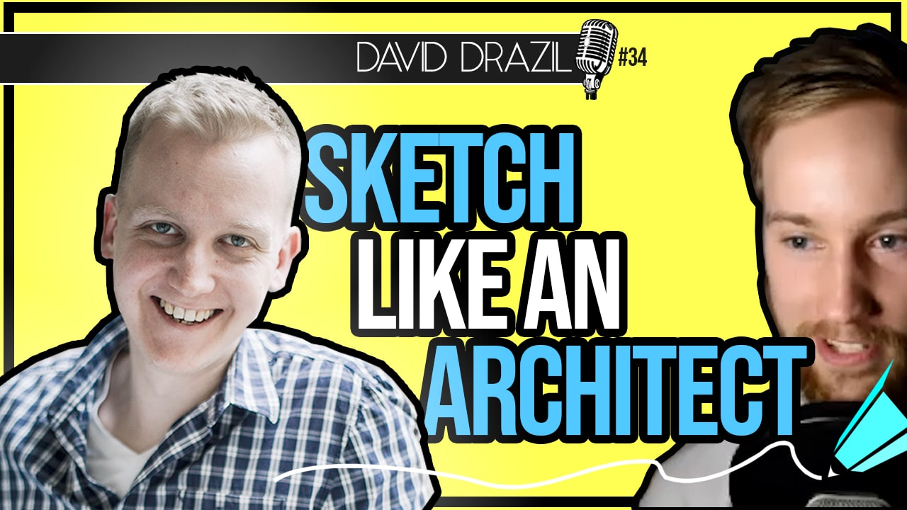 How to Sketch Like an Architect – Get Better at Architectural Hand Sketching with David Drazil