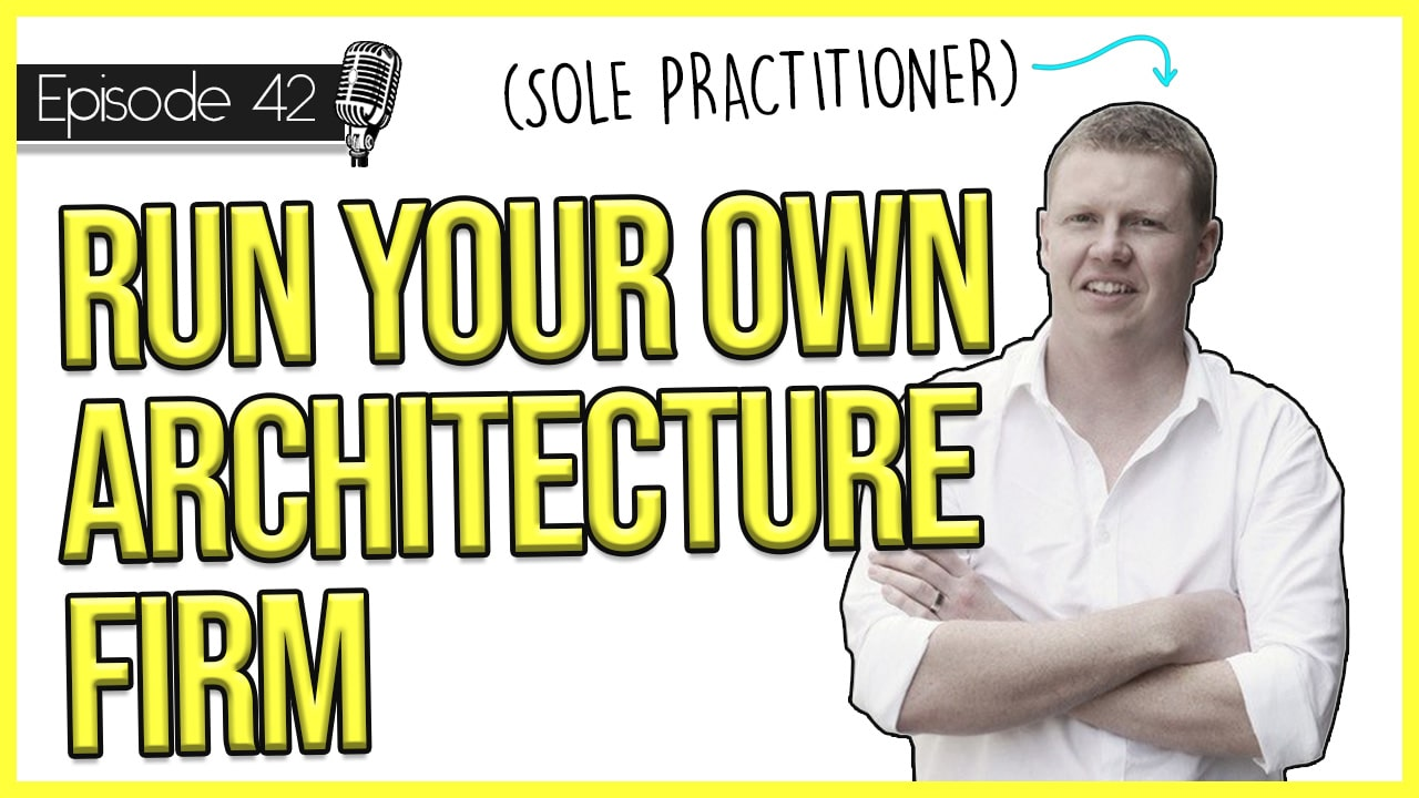 How to Run Your Own Architectural Firm as a Sole Practitioner